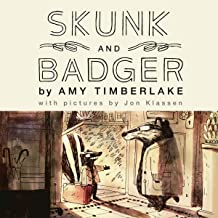 Skunk and Badger (The Skunk and Badger Series) (Skunk and Badger Series, 1)