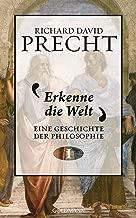 Erkenne die Welt: Geschichte der Philosophie 1 (German Edition)