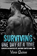 Surviving, One Day at a Time (Demented Revengers MC: Quitman Chapter Book 2) (English Edition)