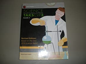 Science Content, Vocabulary, and Practice TAKS CVP3 Grade 5 Revised Edition Based on the New 2010 Science Skills!