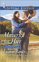 Maverick for Hire (Montana Mavericks: 20 Years in the Saddle! Book 3)