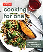 Cooking for One: Scaled Recipes, No-Waste Solutions, and Time-Saving Tips PDF