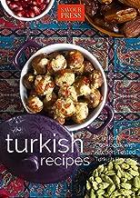 Turkish Recipes!: A Turkish Cookbook with Kitchen Tested Turkish Recipes