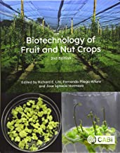Biotechnology of Fruit and Nut Crops