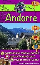 Andorre: Découvrez ce petit pays plein de charme entre la France et l'Espagne, avec des villages pittoresques et une nature préservée - le pays de la randonnée ... ! (Voyage Experience t. 15) (French Edition)