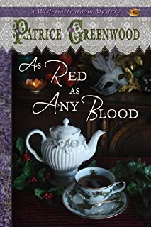 As Red as Any Blood (Wisteria Tearoom Mysteries Book 6)