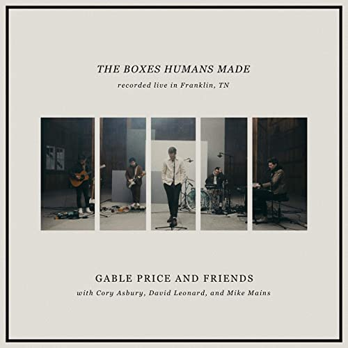Gable Price and Friends - The Boxes Humans Made (2021)