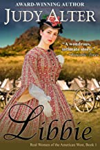 Libbie (Real Women of the American West, Book 1)