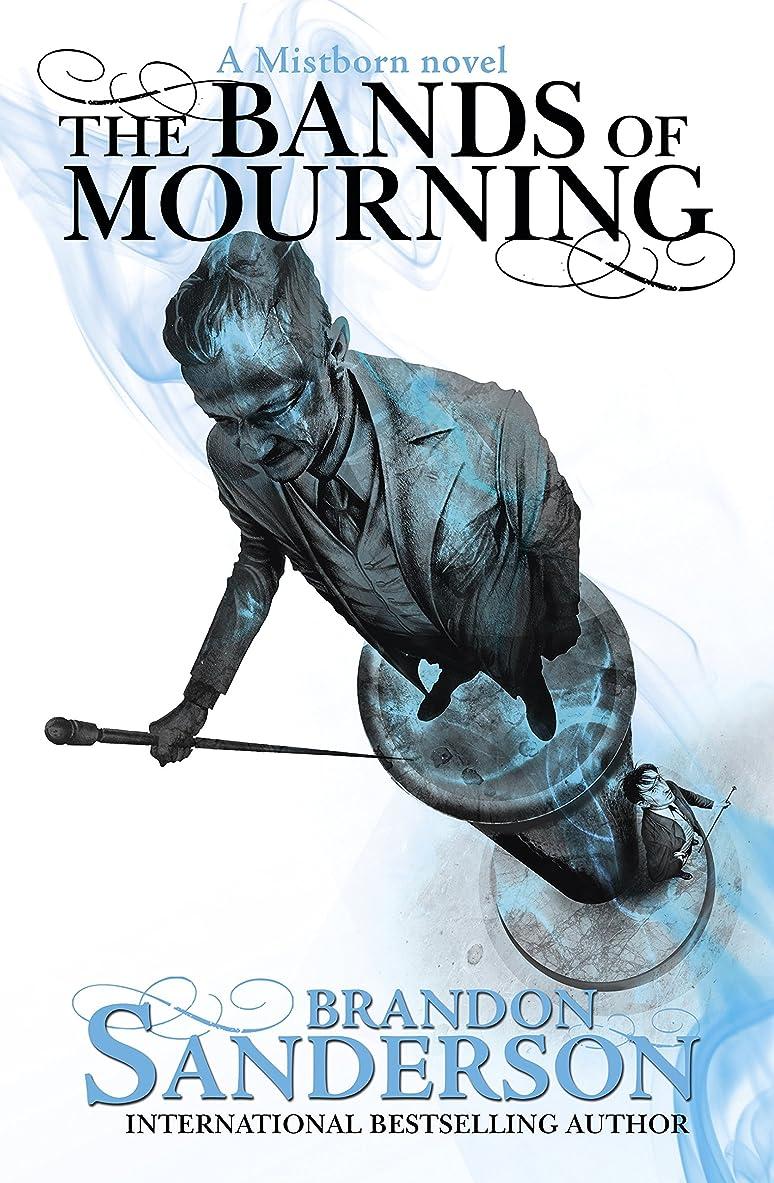 本体ゴミ毛皮The Bands of Mourning: A Mistborn Novel (English Edition)