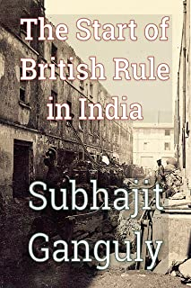 The Start of British Rule in India
