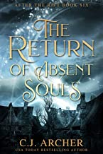 The Return of Absent Souls (After The Rift Book 6)