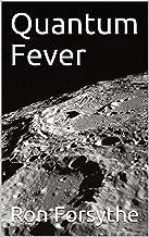 Quantum Fever