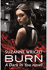 Burn (The Dark in You) Kindle Edition
