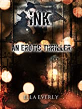 Ink: An Erotic Thriller