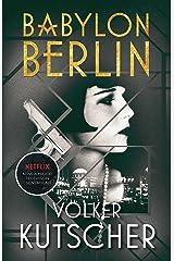 Babylon Berlin Kindle Edition