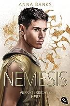 Nemesis - Verräterisches Herz (Die Nemesis-Reihe 2) (German Edition)