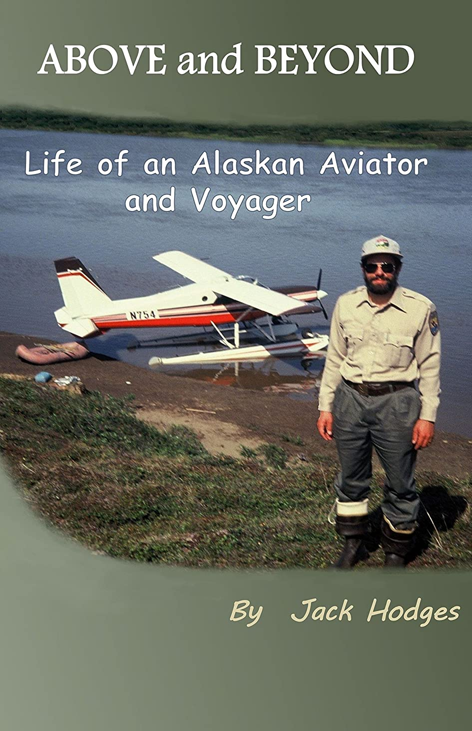 資料必需品空のAbove and Beyond: Life of an Alaskan Aviator and Voyager (English Edition)