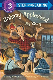Johnny Appleseed: My Story: Step Into Reading 3