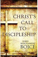 Christ's Call to Discipleship Kindle Edition
