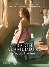 Io, la divina (Narratori stranieri) (Italian Edition)