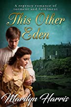 This Other Eden: An Epic Historical Romance