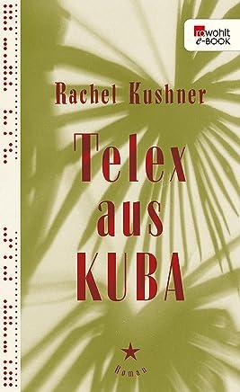 Telex aus Kuba (German Edition)