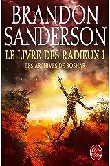 Le Livre des Radieux , Volume 1 (Les Archives de Roshar, Tome 2) Format Kindle