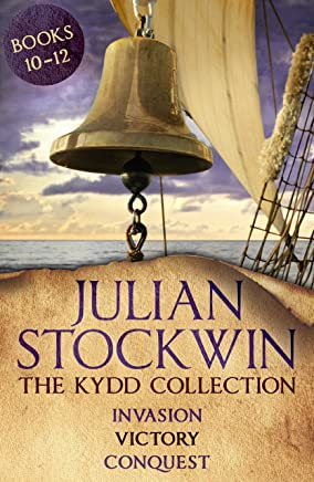 The Kydd Collection 4: (Invasion, Victory, Conquest)