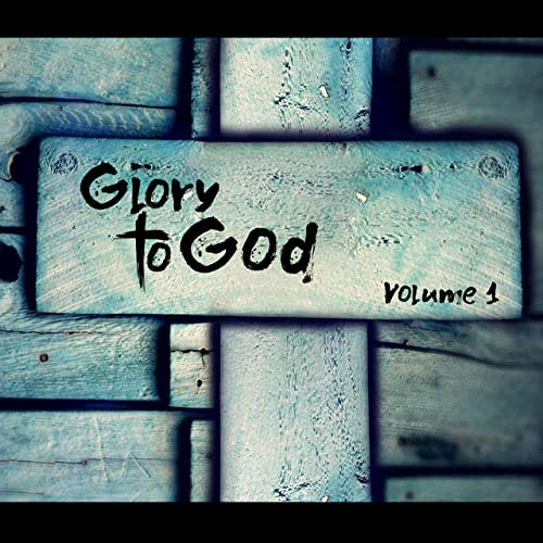 Mathieu Eloto - Glory to God.  912RCCTyYwL._SS500_