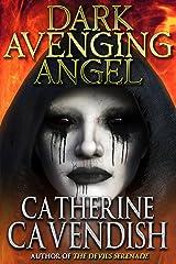 Dark Avenging Angel Kindle Edition