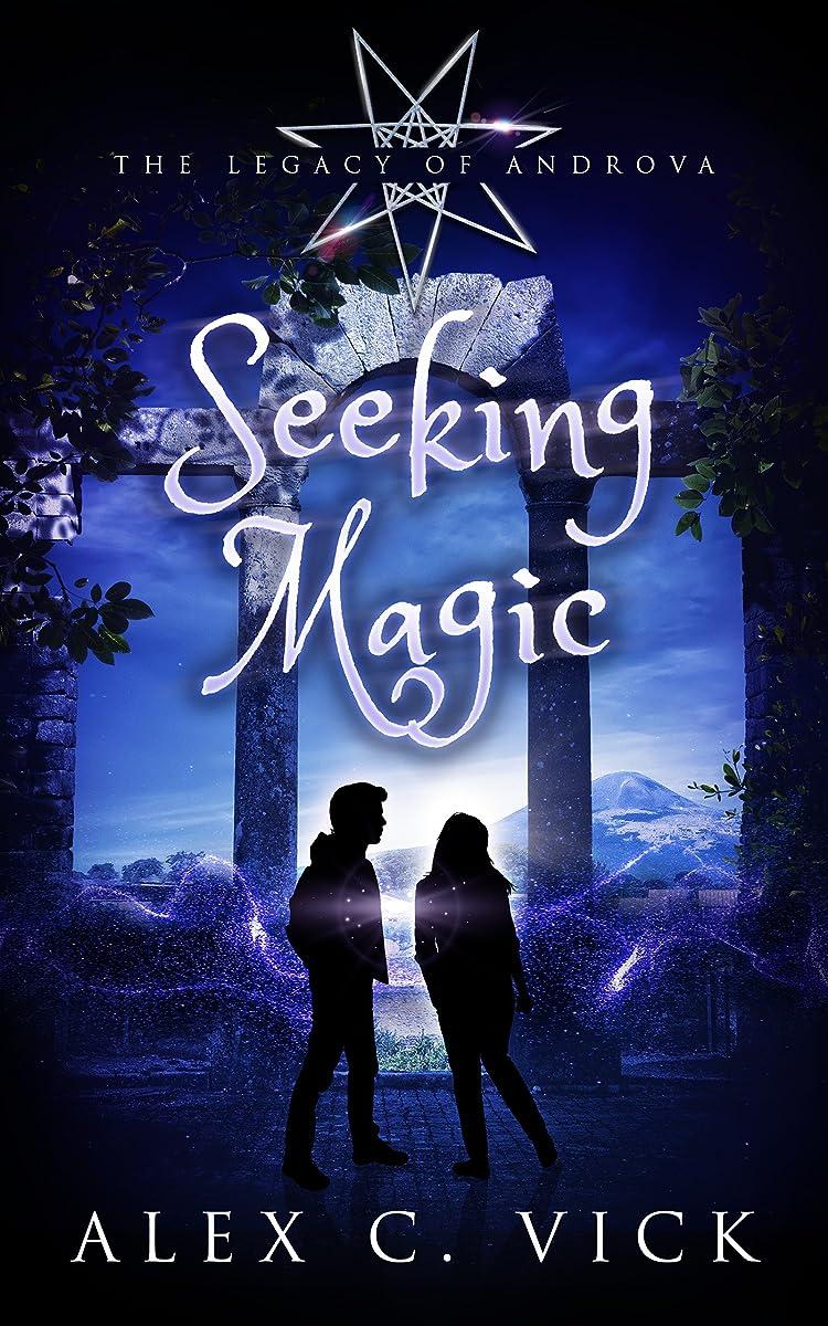 外交セブンアルミニウムSeeking Magic (The Legacy of Androva Book 3) (English Edition)