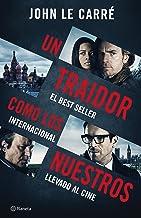 Un traidor como los nuestros (Planeta Internacional) (Spanish Edition)