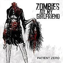 Patient Zero [Explicit]