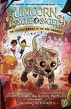 The Chupacabras of the Río Grande (The Unicorn Rescue Society)