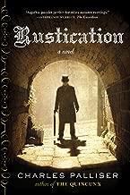 Rustication: A Novel