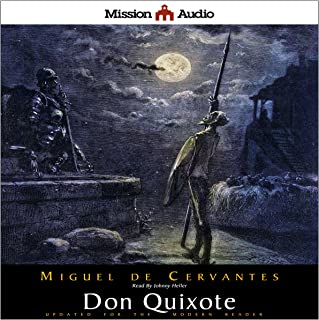 Don Quixote (Adapted for Modern Listeners)