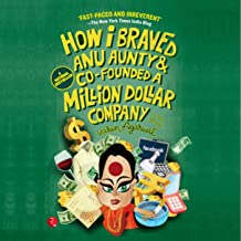 How I Braved Anu Aunty and Co-Founded a Million Dollar Company: A True Story