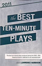 The Best Ten-Minute Plays 2011 (Contemporary Playwrights Series)