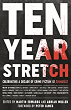 Ten Year Stretch: Celebrating a Decade of Crime Fiction and CrimeFest