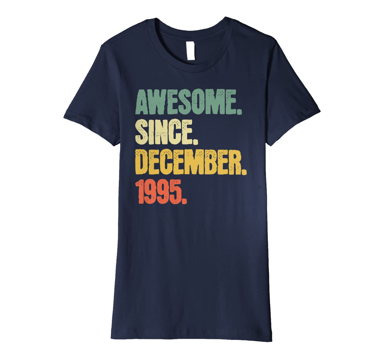 25 Year Old Birthday Gifts Shirt Awesome Since December 1995 Premium T-Shirt Women