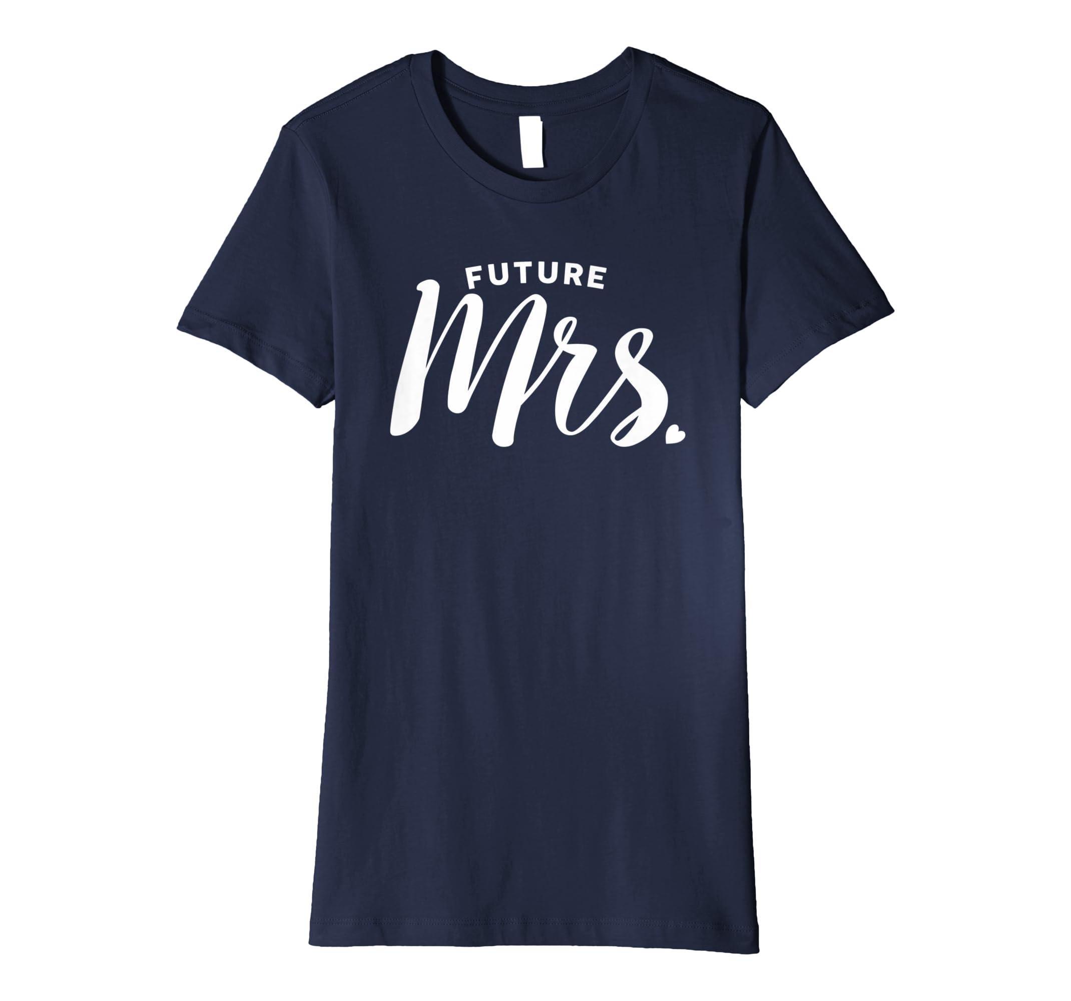 Amazon Wedding T Shirt Future Mrs T Shirt Clothing