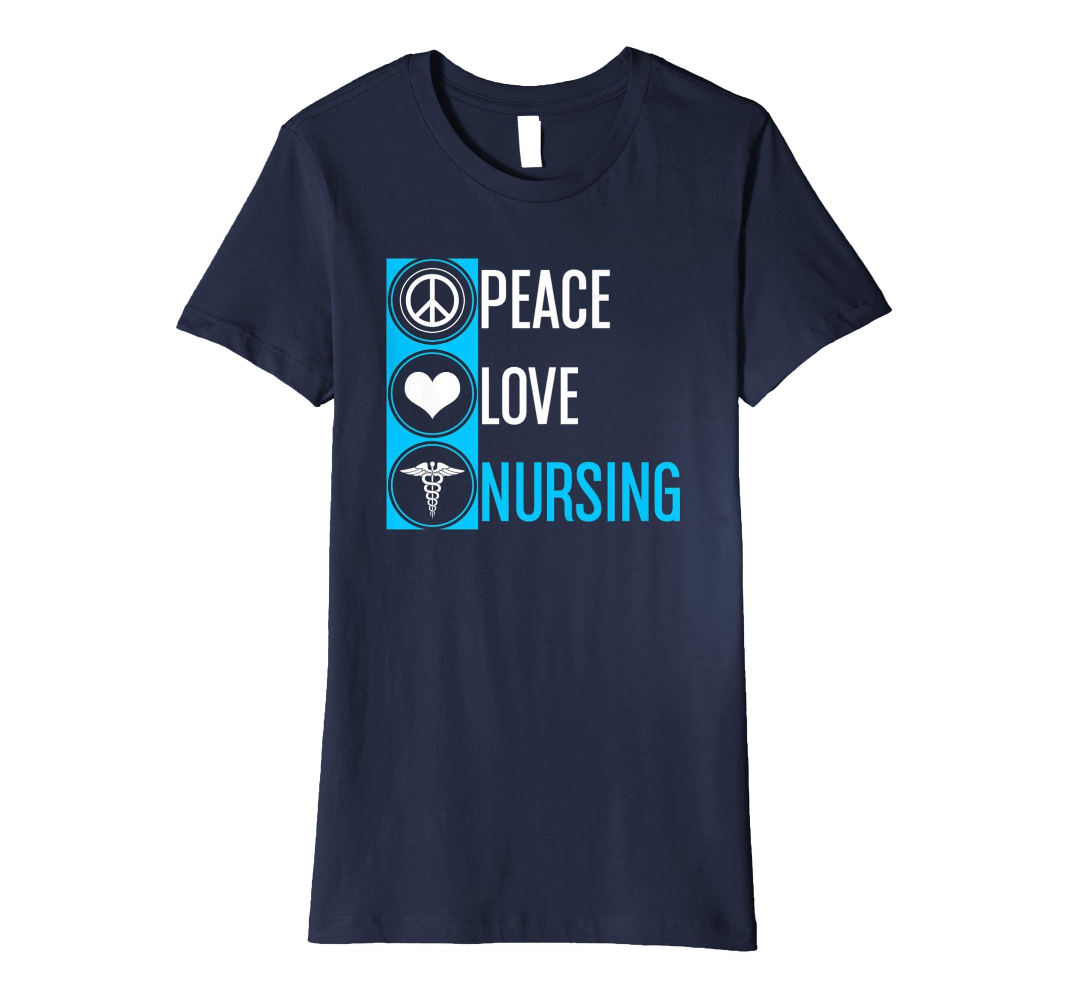 8202bcac76a13 Amazon.com: PEACE LOVE NURSING Shirt For Nurses,Gift For Nurse,RN Shirt:  Clothing