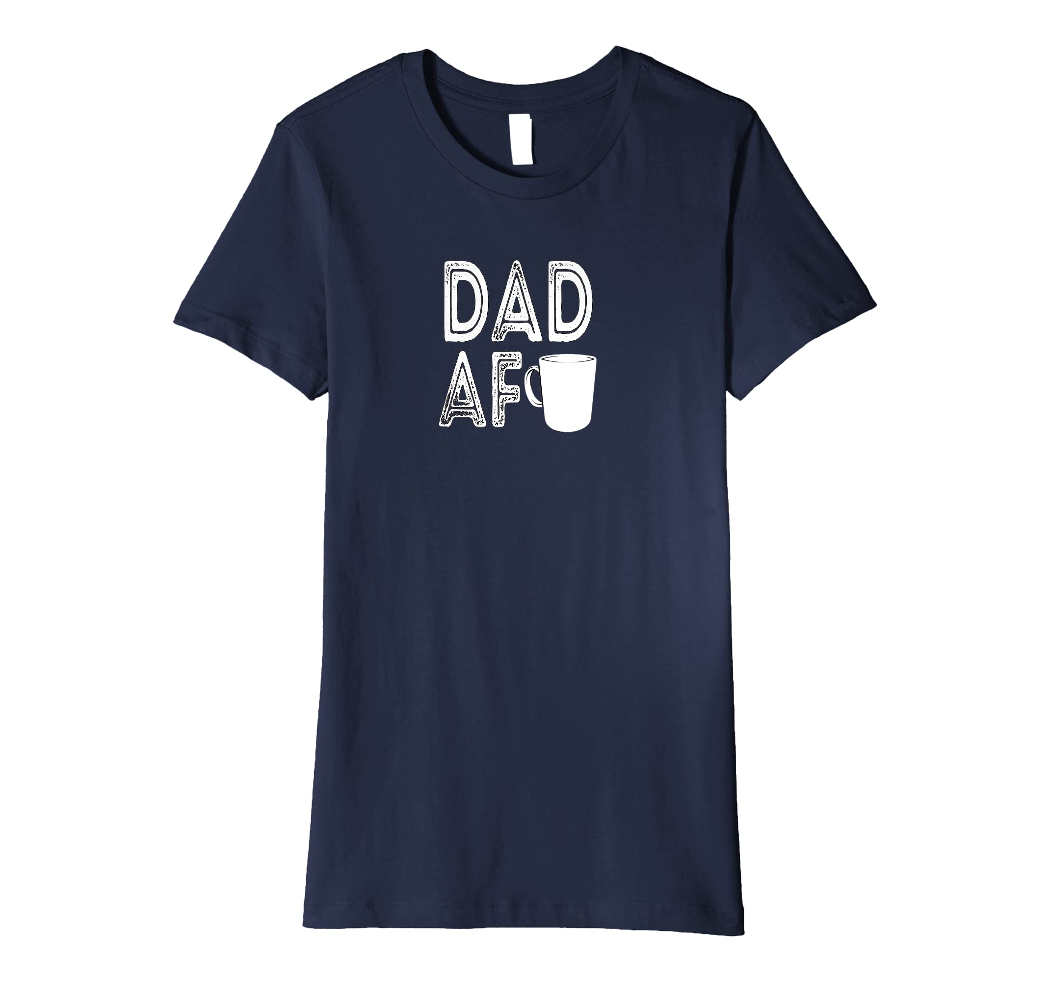 22565d29 Amazon.com: Dad Shirt - Funny Fathers day Dad AF Coffee T-shirt: Clothing