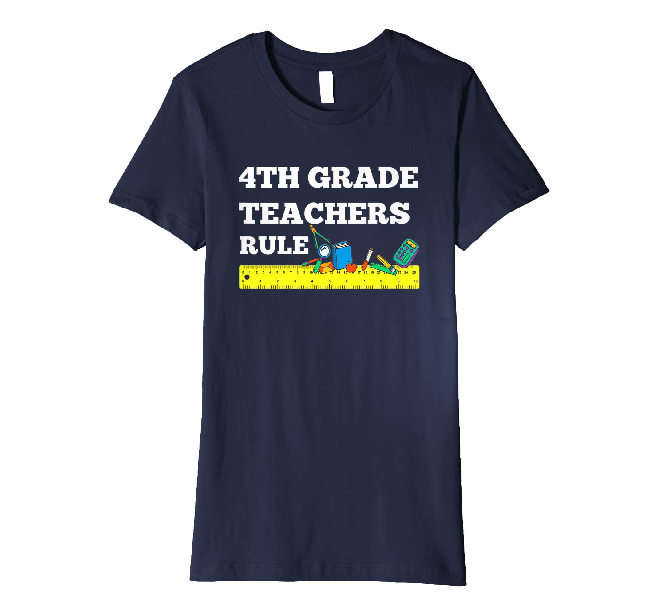 35b3f52774416 Amazon.com: Back To School 4th Grade Teachers Rule Cute Teacher's Tee:  Clothing