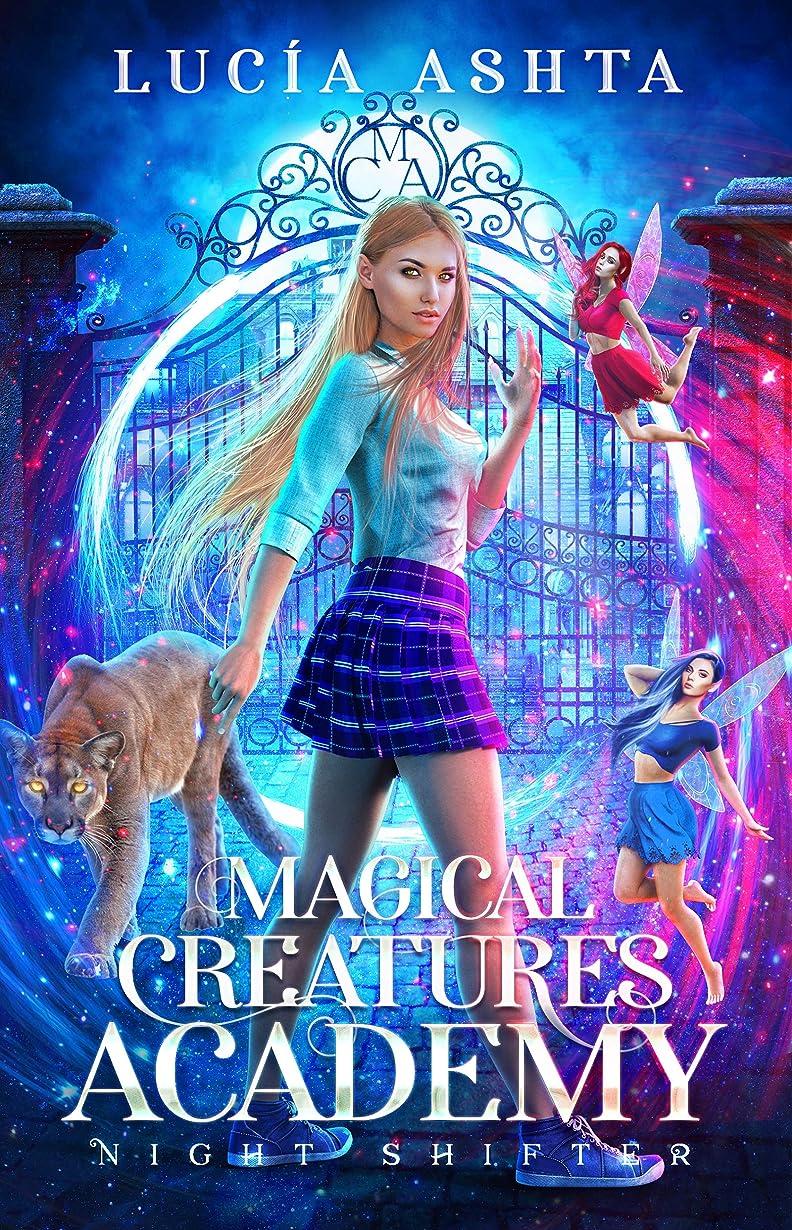 オプショナルスポーツマン傑出したMagical Creatures Academy 1: Night Shifter (English Edition)