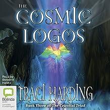 The Cosmic Logos: Celestial Triad, Book 3