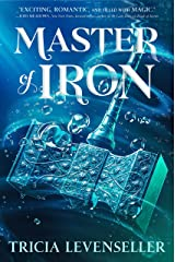 Master of Iron: 2 (Bladesmith, 2) Hardcover