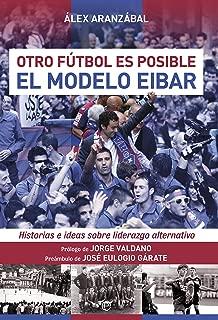 El modelo Eibar (Deportes) (Spanish Edition)