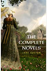 The Complete Works of Jane Austen: (In One Volume) Sense and Sensibility, Pride and Prejudice, Mansfield Park, Emma, Northanger Abbey, Persuasion, Lady ... Sandition, and the Complete Juvenilia Kindle Edition
