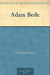 Adam Bede Kindle Edition